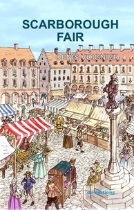 Denis Voignier - Scarborough Fair - The Legend.