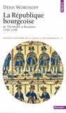 Denis Woronoff - Nouvelle histoire de la France contemporaine - Tome 3, La République bourgeoise, de Thermidor à Brumaire (1794-1799).