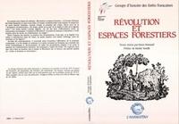 Denis Woronoff - Revolution et espaces forestiers - groupe d'histoire des forets francaises.