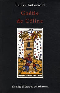 Denise Aebersold - Goétie de Céline.