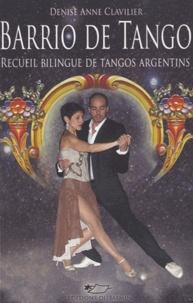 Denise Anne Clavilier - Barrio de Tango - (Quartier de tango).