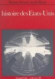 Denise Artaud et André Kaspi - Histoire des États-Unis.