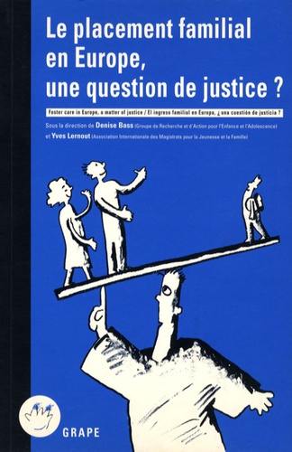 Denise Bass et Yves Lernout - Le placement familial en Europe, une question de justice ?.