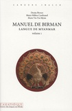 Denise Bernot et Marie-Hélène Cardinaud - Manuel de birman - Langue de Myanmar Volume 1. 2 CD audio
