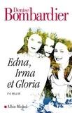 Denise Bombardier - Edna Irma et Gloria.