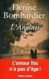 Denise Bombardier - L'Anglais.