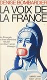 Denise Bombardier et Jean-François Revel - La voix de la France - Les Français et leur télévision, vus par un observateur étranger.