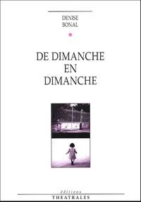 Denise Bonal - De dimanche en dimanche.