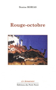 Denise Borias - Rouge-octobre.