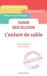 Accentsonline.fr L'enfant de sable, Tahar Ben Jelloun : étude critique Image