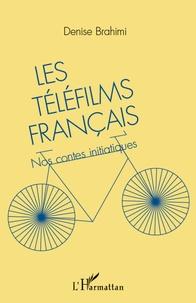 Les téléfilms français - Nos contes initiatiques.pdf