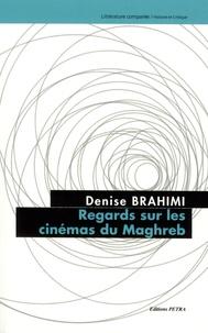 Regards sur les cinémas du Maghreb.pdf