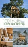 Denise Cabelli - 1001 nuits en cabanes perchées.