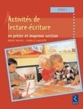 Denise Chauvel et Isabelle Lagoueyte - Activités de lecture et d'écriture en petite et moyenne section - Cycle 1.