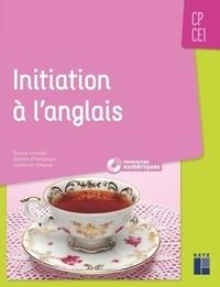 Denise Chauvel et Danièle Champagne - Initiation à l'anglais CP-CE1. 1 Cédérom