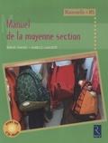Denise Chauvel et Isabelle Lagoueyte - Manuel de la moyenne section - Cycle des apprentissages premiers. 1 Cédérom