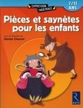 Denise Chauvel - Pièces et saynètes pour les enfants - 7/11 ans.