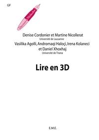 Denise Cordonier - Lire en 3D. - Recueil d'activités langagières modulées sur les textes.