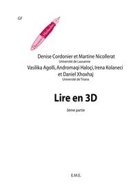 Denise Cordonier - Lire en 3D - Fasc. 3.