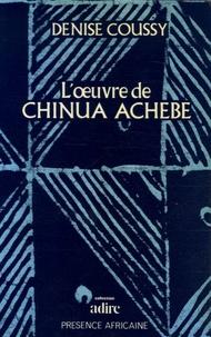 Denise Coussy - L'oeuvre de Chinua Achebe.