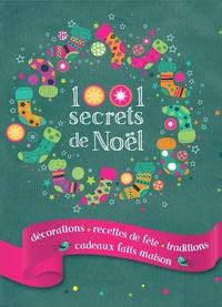 1001 secrets de Noël - Denise Crolle-Terzaghi |
