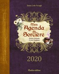 Denise Crolle-Terzaghi - Mon agenda de sorcière - Potions, formules & jours magiques.