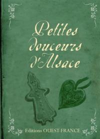 Denise Crolle-Terzaghi - Petites douceurs d'Alsace.