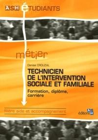 Denise Crouzal - Technicien de l'intervention sociale et familiale - Formation, diplôme, carrière.