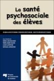 Denise Curchod-Ruedi et Pierre-André Doudin - La santé psychosociale des élèves.