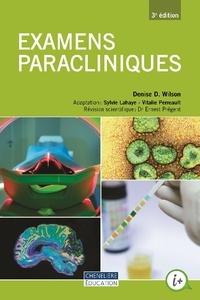 Denise D. Wilson - Examens paracliniques.