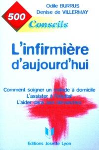 Denise de Villermay et Odile Burrus - 500 conseils de l'infirmière d'aujourd'hui.