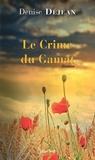 Denise Déjean - Le crime du Gamat.