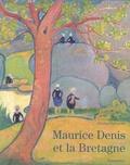 Denise Delouche - Maurice Denis et la Bretagne.