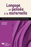 Denise Doyon et Carole Fisher - Langage et pensée à la maternelle.