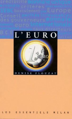 Denise Flouzat - L'euro.