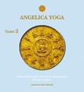 Denise Fredette et François Bouchard - Angelica Yoga - Tome 2.