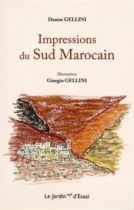 Denise Gellini - Impressions du Sud marocain.