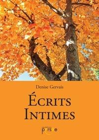 Books epub téléchargement gratuit Ecrits intimes par Denise Gervais 9782823127812 PDB