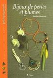 Denise Hoerner et Julien Clapot - Bijoux de perles et plumes.