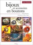 Denise Hoerner - Bijoux et accessoires en boutons.