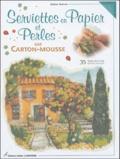 Denise Hoerner - Serviettes en Papier et Perles sur carton-mousse.