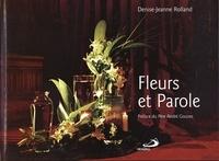 Denise-Jeanne Rolland - Fleurs et Parole.