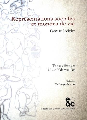 Denise Jodelet - Représentations sociales et mondes de vie.