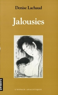 Denise Lachaud - Jalousies.