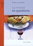 Denise Lamarche - La messe en questions.