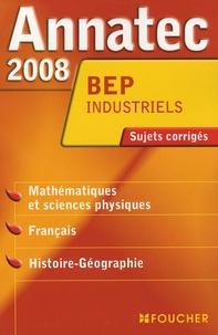 Denise Laurent et André Touezer - Disciplines générales BEP industriels - Sujets corrigés.