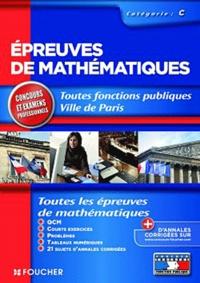 Denise Laurent et Guy Barussaud - Epreuves de mathématiques - QCM, courts exercices, problèmes, tableaux numériques.