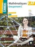 """Denise Laurent et Isabelle Baudet - Mathématiques CAP Groupement C - 26 fiches d'activités, 6 CCF, 9 fiches """"Je m'évalue""""."""