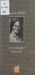 Denise Le Dantec et Gilbert Lascault - Les campagnes heureuses.