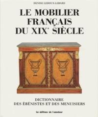 LE MOBILIER FRANÇAIS DU XIXEME SIECLE 1759-1889. Dictionnaire des ébénistes et des menuisiers, édition 1989.pdf